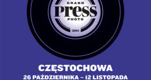 Grand Press Photo 2018 w Częstochowie!
