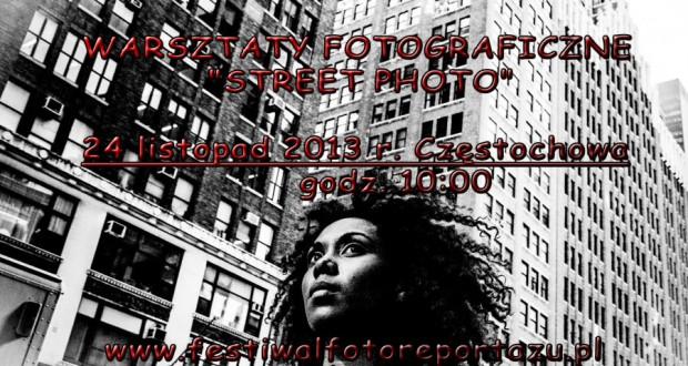 Warsztaty fotograficzne STREET PHOTO z udziałem Bartosza Mateńko. 24 listopad 2013r. Częstochowa