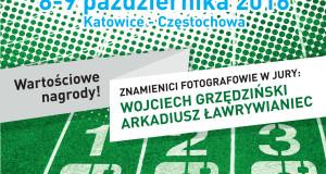 W sobotę w Katowicach i Częstochowie startuje równolegle Fotosprint 2016 – I. Otwarte Mistrzostwa Województwa Śląskiego w Fotografowaniu !