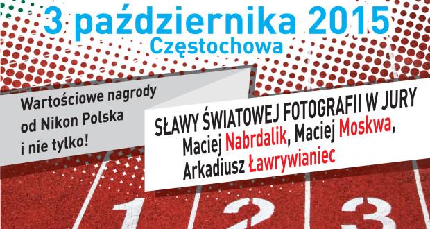 I Otwarte Mistrzostwa Częstochowy w Fotografowaniu – ważne informacje przed startem !