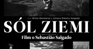 Sól ziemi – niezwykły film o Sebastiao Salgado do obejrzenia w Częstochowie !