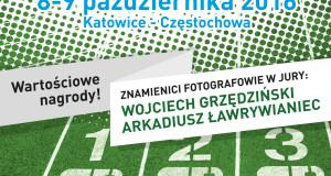 """Tydzień do startu """"I Otwartych Mistrzostw Województwa Śląskiego w Fotografowaniu. Fotosprint 2016"""" !"""