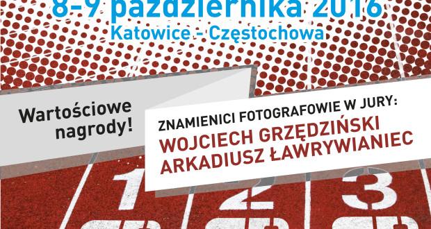 """""""I Otwarte Mistrzostwa Województwa Śląskiego w Fotografowaniu. Fotosprint 2016"""" – szczegóły już niebawem!"""