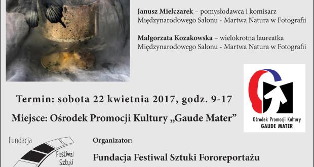 Mistrzowskie Warsztaty: Martwa Natura w Fotografii !