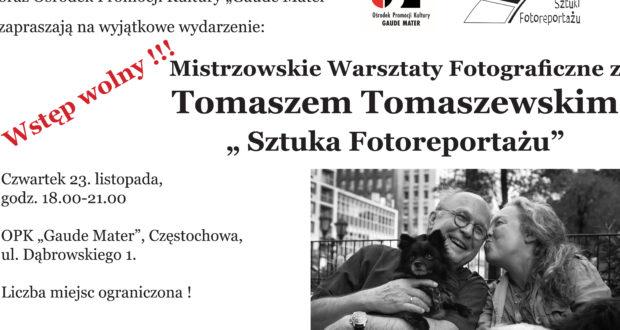 Mistrzowskie Warsztaty Fotograficzne z Tomaszem Tomaszewskim !