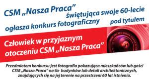 Konkurs Fotograficzny Człowiek w Przyjaznym Otoczeniu CSM Nasza Praca !